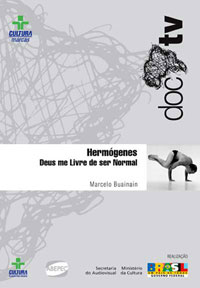 capa do DVD Hermógenes - Deus me Livre de ser Normal (2005)