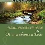 Capa do livro Deus investe em você, do Professor Hermógenes.