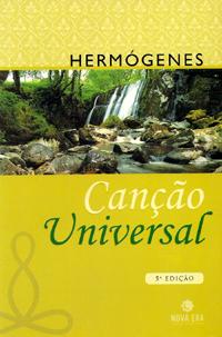 Capa da 5ª edição (2006) do livro Canção Universal (1979), do Professor Hermógenes (1921-2015)
