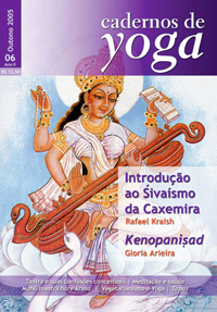 Volume 06, do Inverno de 2005, dos Cadernos de Yoga