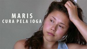 Maris: Cura pela Ioga, filme documentário na Netflix