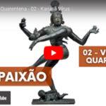 Karuna Vírus - Vídeo nº 2 da série Vivendo a Quarentena, de Pedro Kupfer.