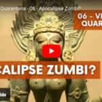 Apocalipse Zumbi? - Vídeo nº 6 da série Vivendo a Quarentena, de Pedro Kupfer.