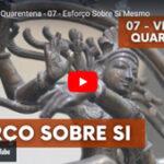 Esforço sobre si mesmo - Vídeo nº 7 da série Vivendo a Quarentena, de Pedro Kupfer.