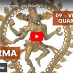 Dharma na pandemia - Vídeo nº 9 da série Vivendo a Quarentena, de Pedro Kupfer.