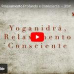 Prática de Yoganidra, o relaxamento consciente, conduzida por Pedro Kupfer.