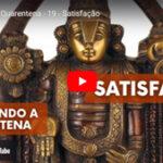 Santosha, o poder da satisfação - Vídeo nº 19 da série Vivendo a Quarentena, de Pedro Kupfer.