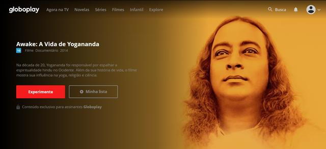 Awake: A Vida de Yogananda (2014), filme documentário disponível no Globoplay