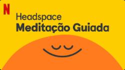 Headspace: Meditação Guiada, série de animação na Netflix