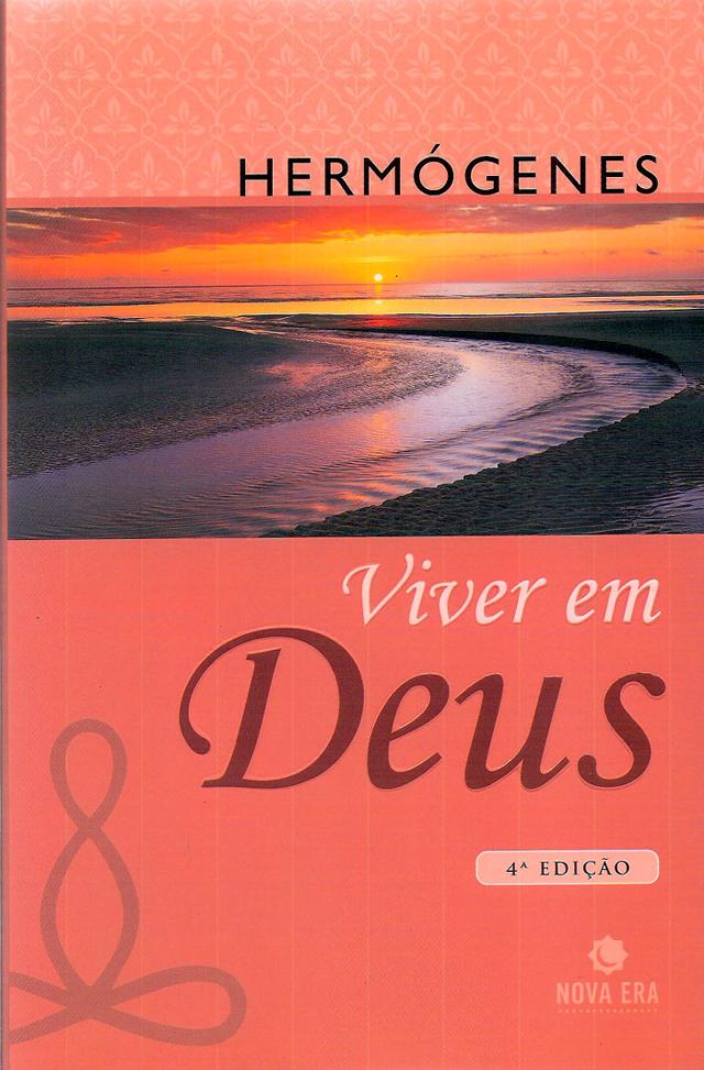 Capa da 4ª edição (2007) do livro Viver em Deus (1987), do Professor Hermógenes (1921-2015)